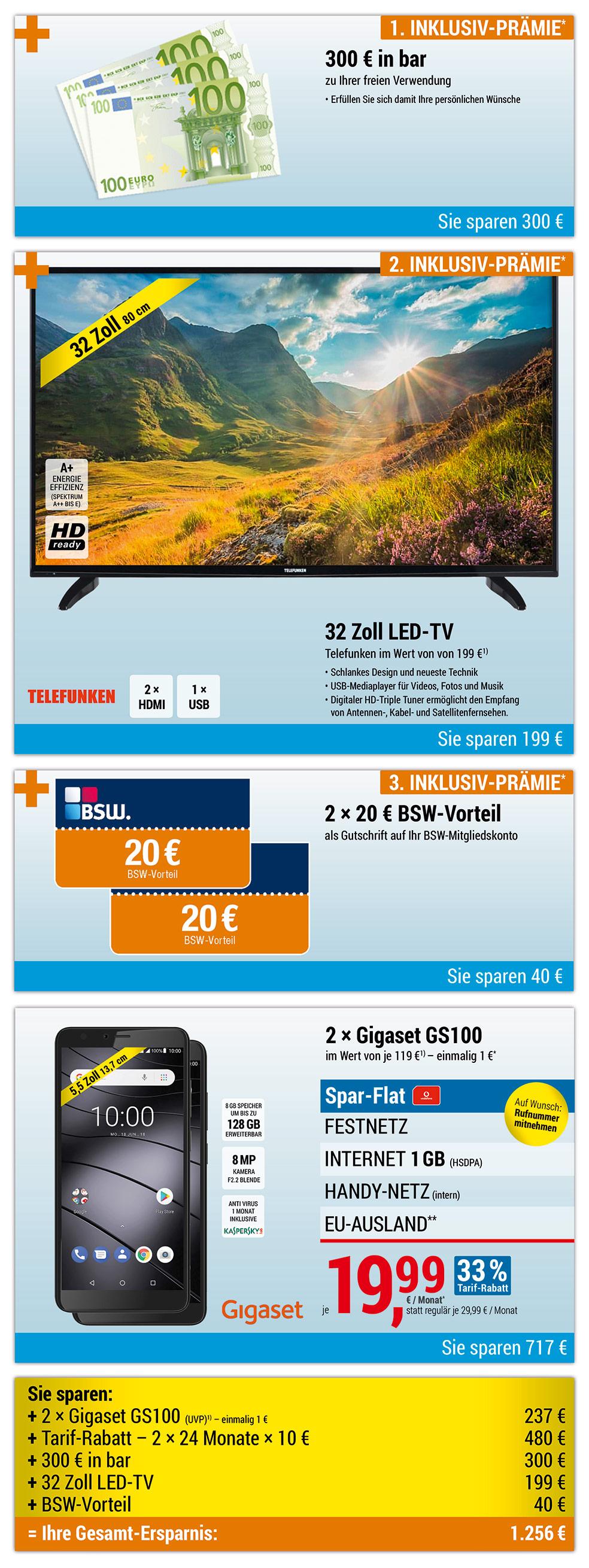 300 € bar + 32 Zoll LED-TV + 2 × 20€ BSW-Vorteil INKLUSIVE + 2x Gigaset GS100